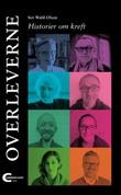 """""""Overleverne - historier om kreft"""" av Siri Wahl-Olsen"""