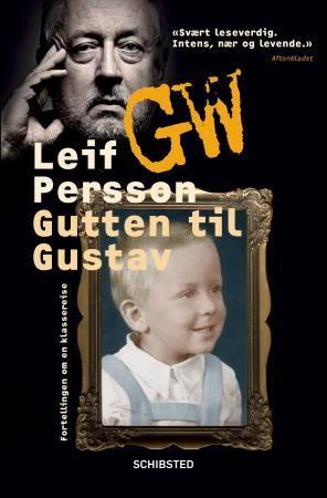 """""""Gutten til Gustav - fortellingen om en klassereise"""" av Leif G.W. Persson"""