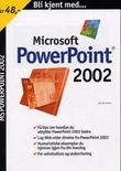 """""""Bli kjent med Powerpoint 2002"""" av Per Arlov"""