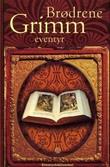 """""""Brødrene Grimms eventyr"""" av Jacob Grimm"""