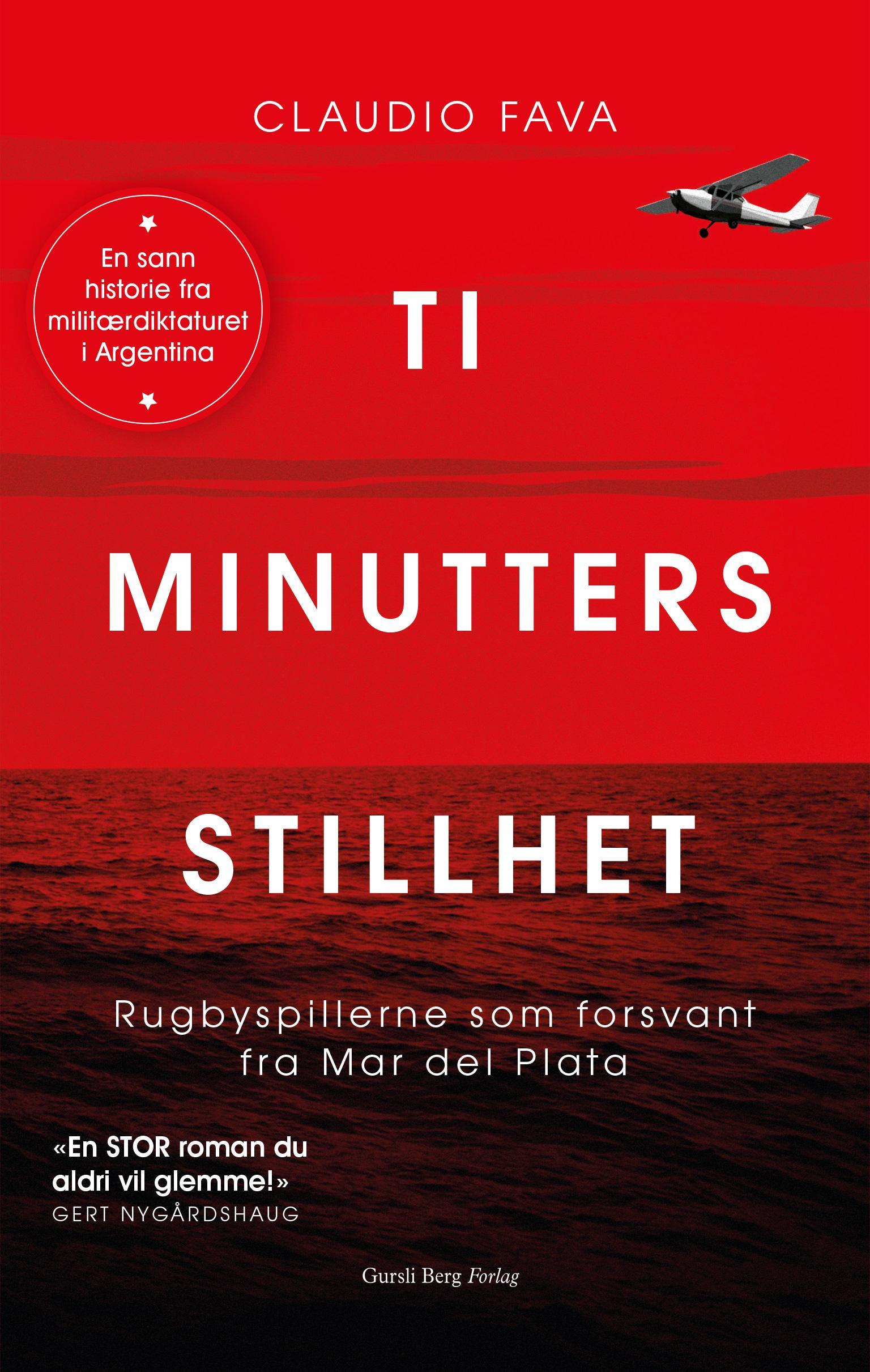 """""""Ti minutters stillhet - rugbyspillerne som forsvant fra Mar del Plata"""" av Claudio Fava"""