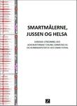 """""""Smartmålerne, jussen og helsa"""" av Einar Flydal"""