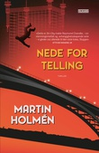 """""""Nede for telling"""" av Martin Holmén"""