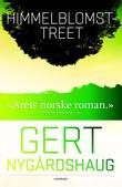 """""""Himmelblomsttreet"""" av Gert Nygårdshaug"""