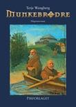 """""""Munkebrødre"""" av Terje Wangberg"""