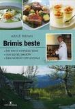"""""""Brimis beste - dei beste oppskriftene"""" av Arne Brimi"""