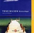 """""""Kreta-døgn"""" av Tove Nilsen"""