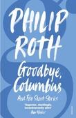 """Goodbye, Columbus - and five short stories"" av Philip Roth"