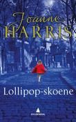 """Lollipop-skoene"" av Joanne Harris"