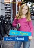 """""""Jeg er: Agnes, ønsker: hund"""" av Thomas Halling"""