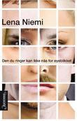 """""""Den du ringer kan ikke nås for øyeblikket"""" av Lena Niemi"""
