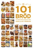 """""""101 bröd du måste baka innan du dör"""" av Marie Törnblom"""