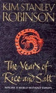 """The years of rice and salt"" av Kim Stanley Robinson"