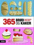 """""""365 brød og kaker"""" av Ingrid Espelid Hovig"""