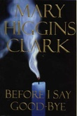 """Before I say goodbye"" av Mary Higgins Clark"