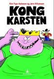 """""""Kong Karsten"""" av Kim Fupz Aakeson"""