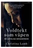 """""""Voldtekt som våpen - de usynlige krigsofrene"""" av Christina Lamb"""