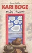 """""""Søster, Viviann"""" av Kari Bøge"""
