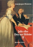 """Julie, eller Den nye Héloïse 2"" av Jean-Jacques Rousseau"