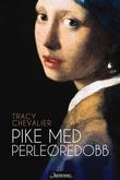 """""""Pike med perleøredobb"""" av Tracy Chevalier"""
