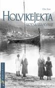 """""""Holvikejekta - sjøens stavkyrkje"""" av Ove Eide"""
