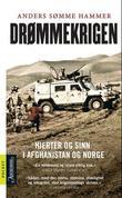 """""""Drømmekrigen - hjerter og sinn i Afghanistan og Norge"""" av Anders Sømme Hammer"""