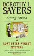 """Strong Poison (A Lord Peter Wimsey Mystery)"" av Dorothy L Sayers"