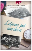 """Liljene på marken - historisk roman"" av Dag Gustav Gundersen Storla"