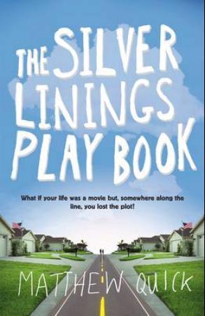 """The silver linings playbook"" av Matthew Quick"