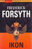 """""""Ikon"""" av Frederick Forsyth"""