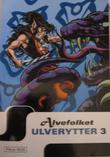 """Alvefolket - Ulverytter, bind 3"" av Wendy Pini"