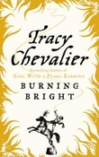 """""""Burning bright"""" av Tracy Chevalier"""