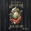 """""""Juni og jotnene"""" av Sissel Chipman"""