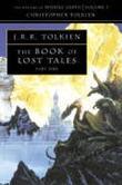 """""""The book of lost tales - part 1"""" av John Ronald Reuel Tolkien"""