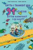 """""""Gutta i trehuset med 91 etasjer - sitter barnevakt i en bagett"""" av Andy Griffiths"""