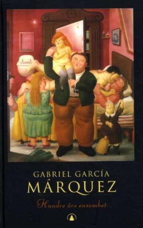 """""""Hundre års ensomhet - roman"""" av Gabriel García Márquez"""