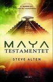 """Mayatestamentet"" av Steve Alten"