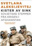 """""""Kister av sink - sovjetiske stemmer fra krigen i Afghanistan"""" av Svetlana Aleksijevitsj"""