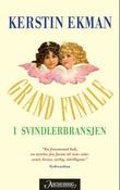 """Grand finale i svindlerbransjen"" av Kerstin Ekman"