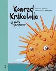 """""""Konrad Kråkebolle og andre fjærefantar"""" av Lisbeth Dreyer"""