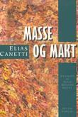 """""""Masse og makt"""" av Elias Canetti"""