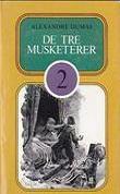 """""""De tre musketerer  2"""" av Alexandre Dumas"""