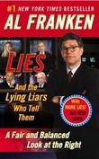 """Lies - (and the lying liars who tell them)"" av Al Franken"