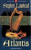 """""""Legenden om Atlantis - bok 1"""" av Stephen R. Lawhead"""