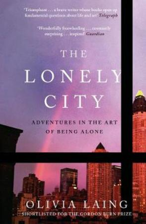"""""""The lonely city - adventures in the art of being alone"""" av Olivia Laing"""