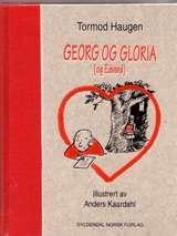 """""""Georg og Gloria (og Edvard) - en fortelling om kjærligheten, eller svarte netter uten klappelystne hunder"""" av Tormod Haugen"""