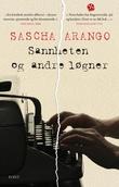"""""""Sannheten og andre løgner - roman"""" av Sascha Arango"""