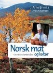 """""""Norsk mat og kultur - en reise i landet vårt"""" av Arne Brimi"""