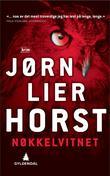 """""""Nøkkelvitnet - kriminalroman"""" av Jørn Lier Horst"""