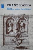 """""""Hiet og andre fortellinger"""" av Franz Kafka"""